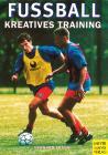 Fußball Kreatives Training