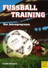 Fußballtraining - Das Jahresprogramm