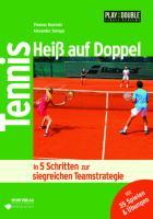 Tennis: Heiß auf Doppel